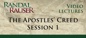The Apostles' Creed – Session 1