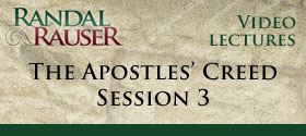 The Apostles' Creed – Session 3
