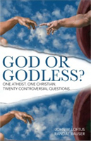 Randal-Rauser_God or Godless?: One Atheist. One Christian. Twenty Controversial Questions