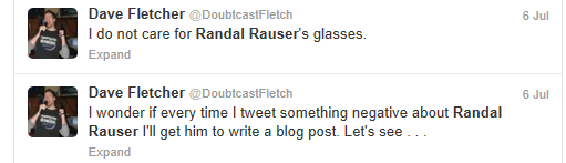 Dave Fletcher picks on my glasses!