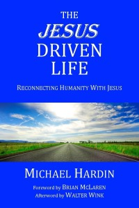The Jesus Driven Life