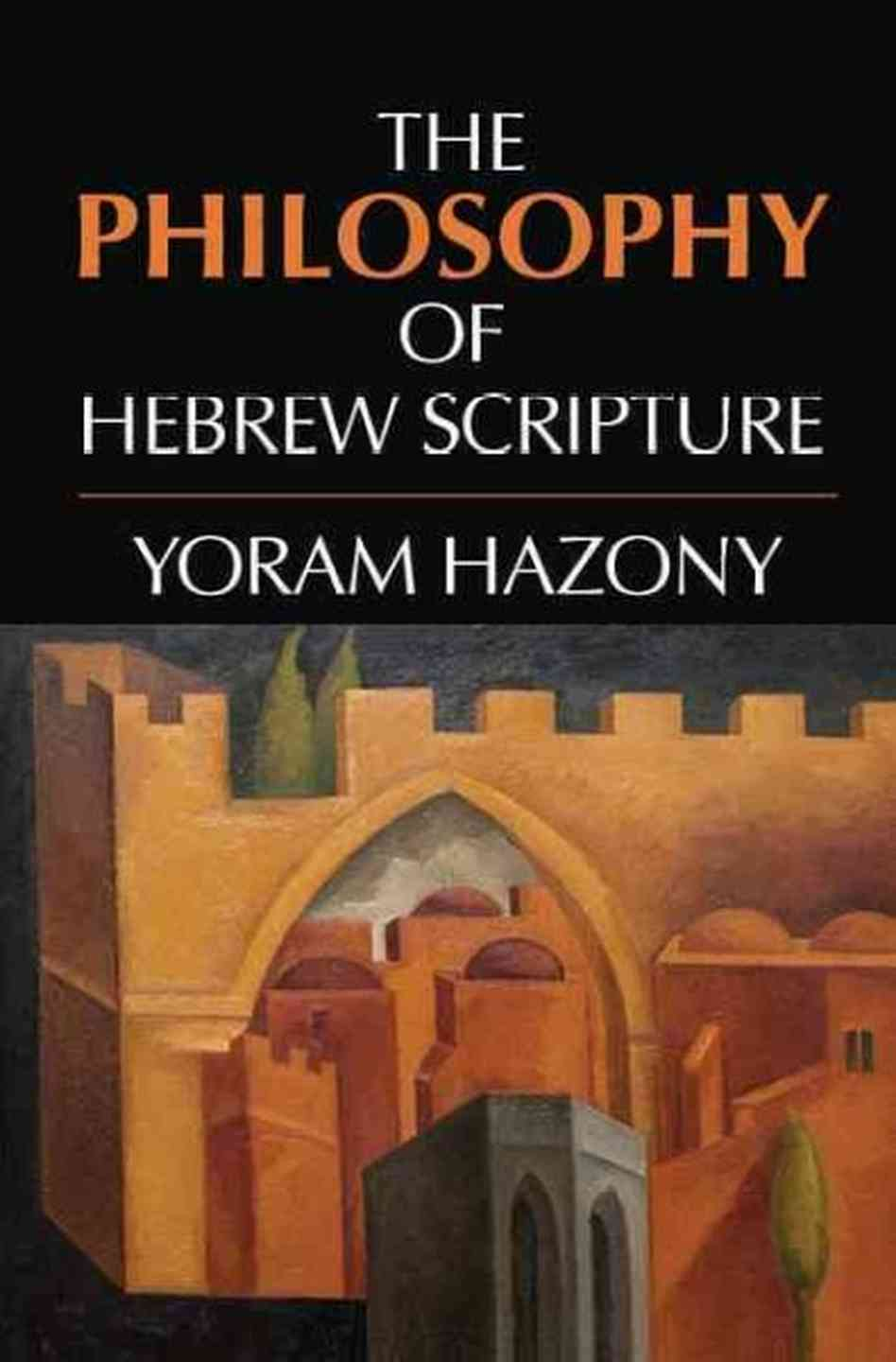 The Philosophy Of A Hashtag Strategy: The Philosophy Of Hebrew Scripture: A Review