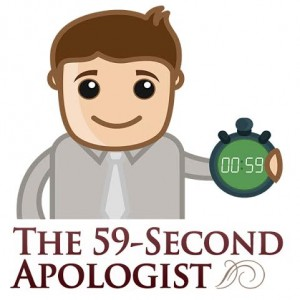 The 59-Second Apologist (2)