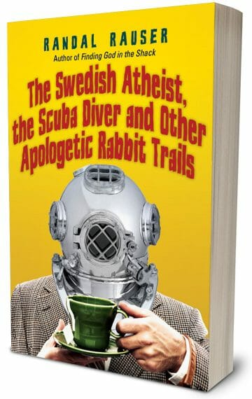 The Swedish Atheist, the Scuba Diver and Other Apologetics Rabbit Trails