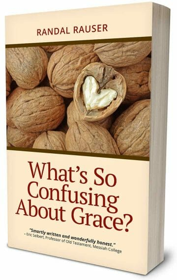 What's So Confusing About Grace?