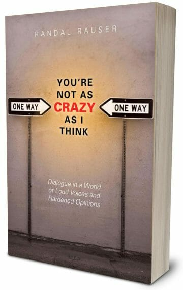 You're not as Crazy as I ThinkYou're Not As Crazy As I Think