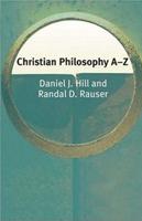 Randal-Rauser_Christian Philosophy A-Z